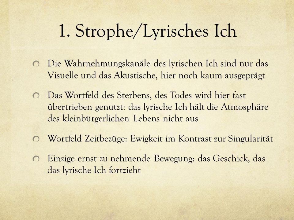 1. Strophe/Lyrisches Ich