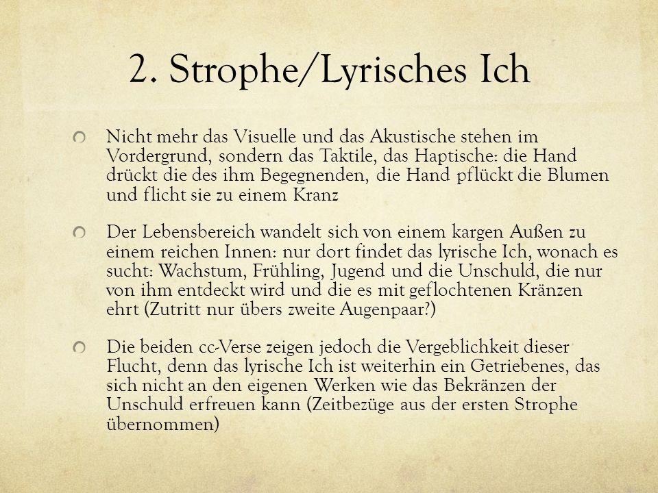2. Strophe/Lyrisches Ich