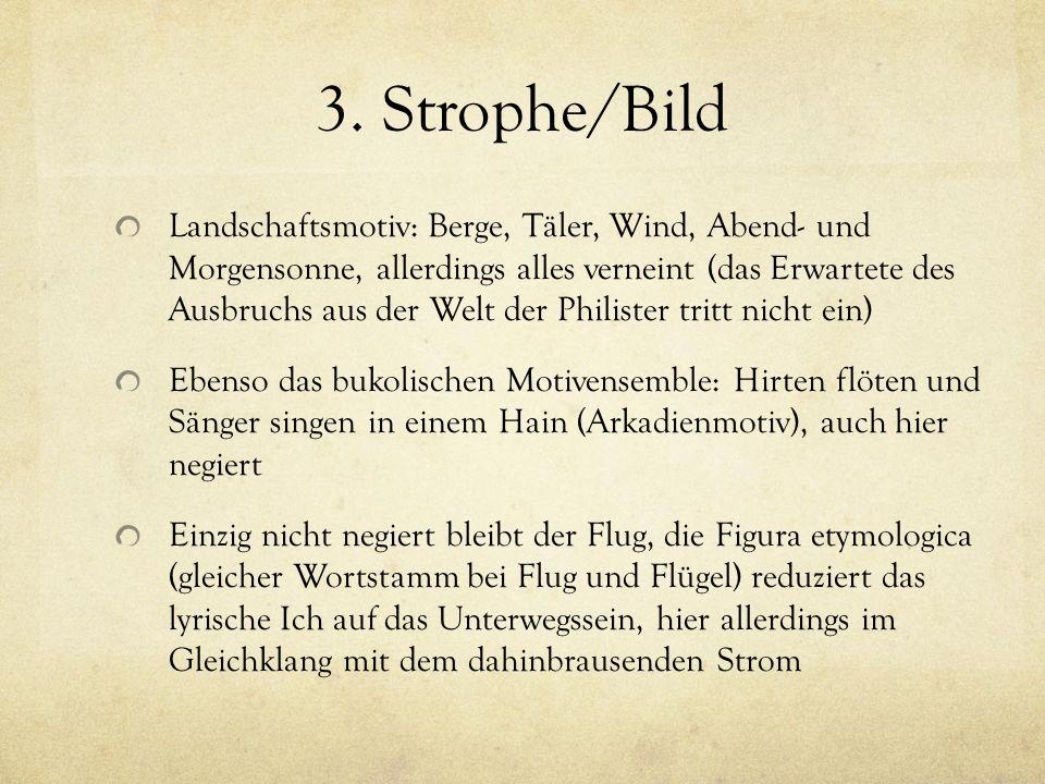 3. Strophe/Bild