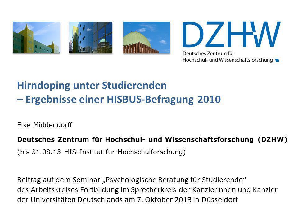 Hirndoping unter Studierenden – Ergebnisse einer HISBUS-Befragung 2010