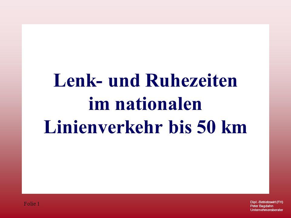 Lenk- und Ruhezeiten im nationalen Linienverkehr bis 50 km
