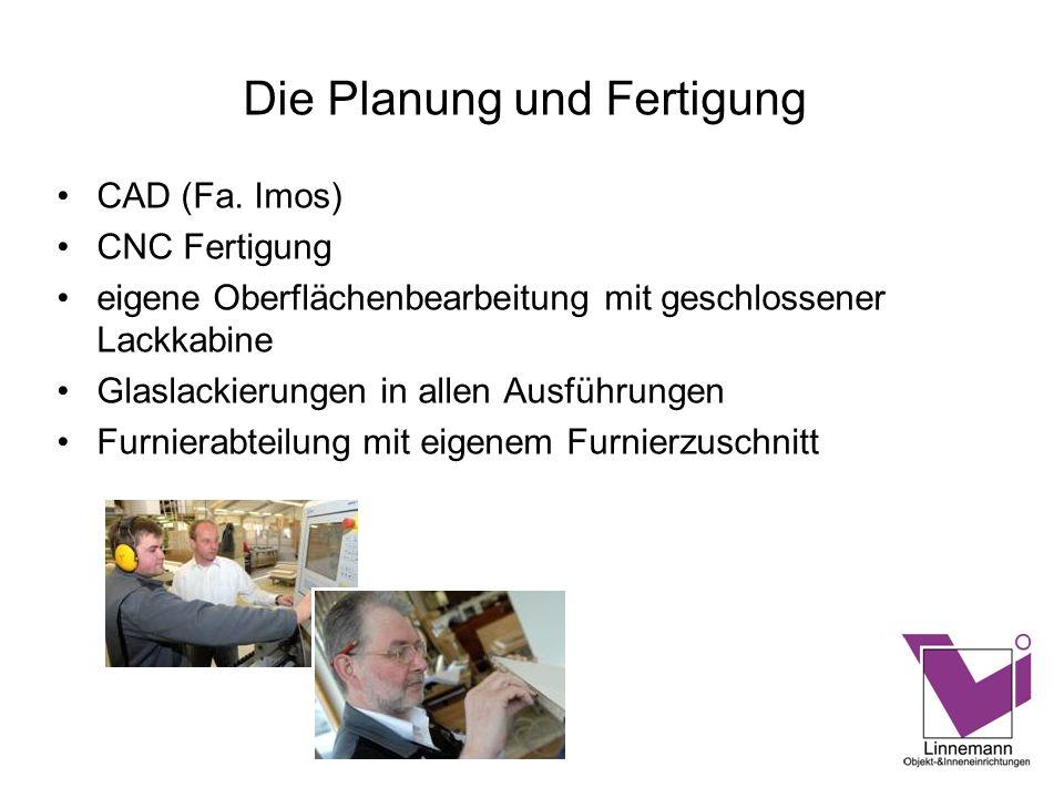 Die Planung und Fertigung