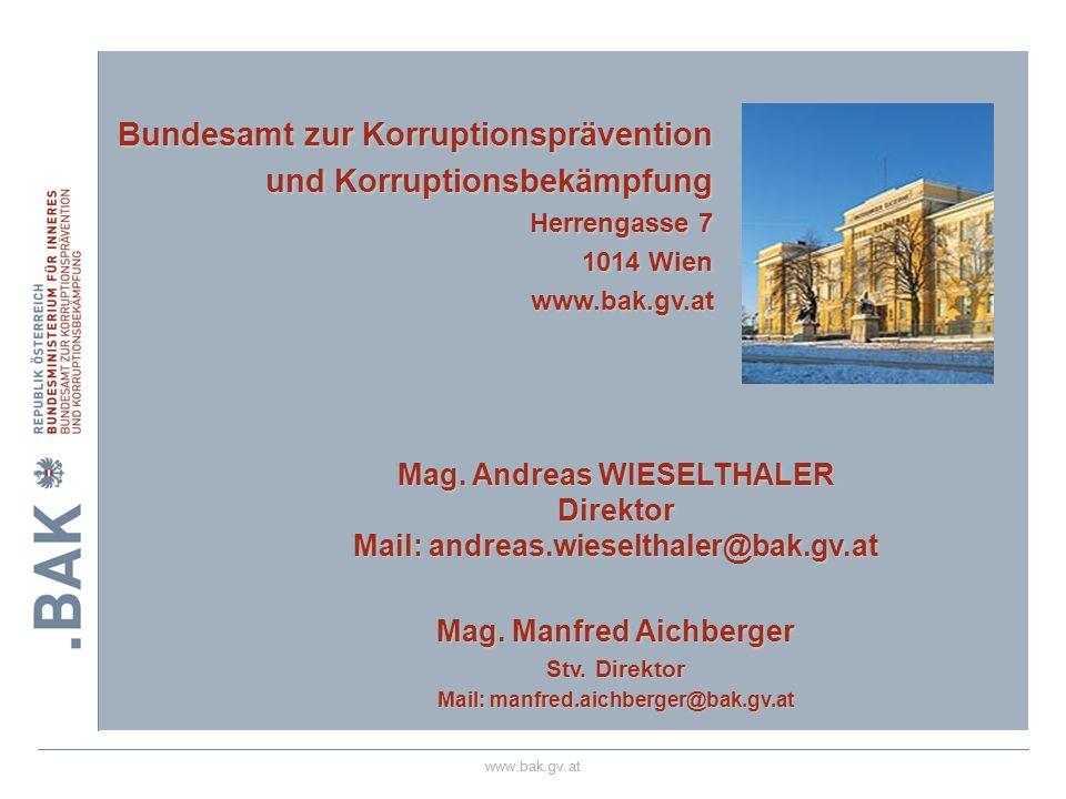 28.03.2017 Bundesamt zur Korruptionsprävention und Korruptionsbekämpfung Herrengasse 7 1014 Wien. www.bak.gv.at.