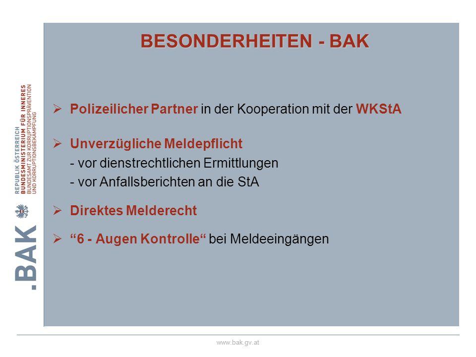 28.03.2017 BESONDERHEITEN - BAK. Polizeilicher Partner in der Kooperation mit der WKStA. Unverzügliche Meldepflicht.
