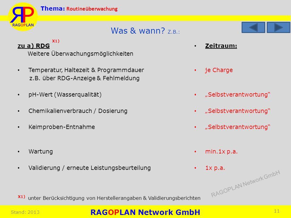 Was & wann Z.B.: X1) zu a) RDG Weitere Überwachungsmöglichkeiten