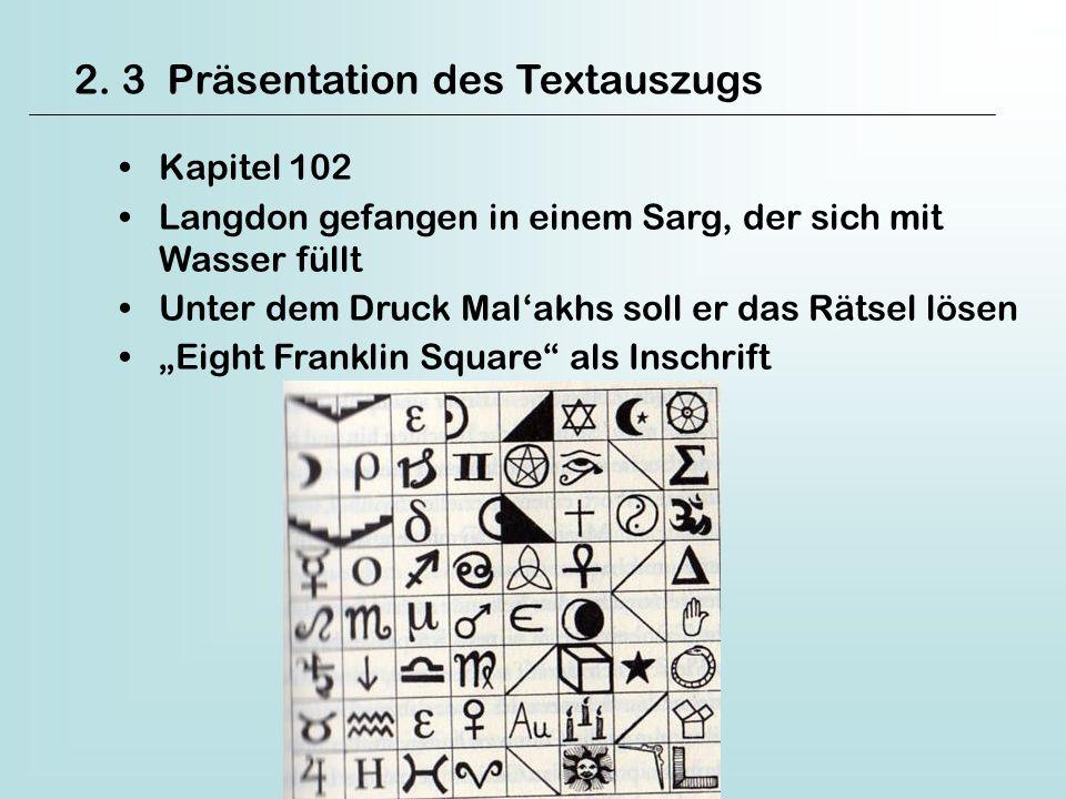 2. 3 Präsentation des Textauszugs