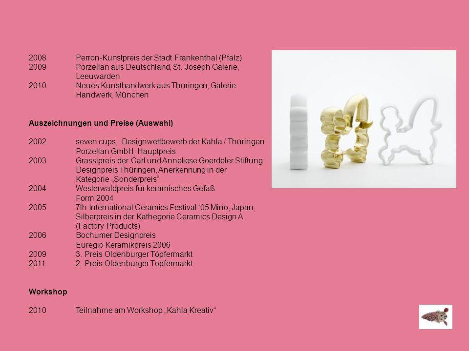 2008 Perron-Kunstpreis der Stadt Frankenthal (Pfalz)