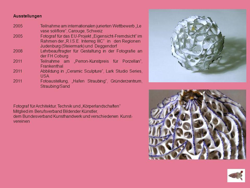 """Ausstellungen 2005 Teilnahme am internationalen jurierten Wettbewerb """"Le vase soliflore , Carouge, Schweiz."""