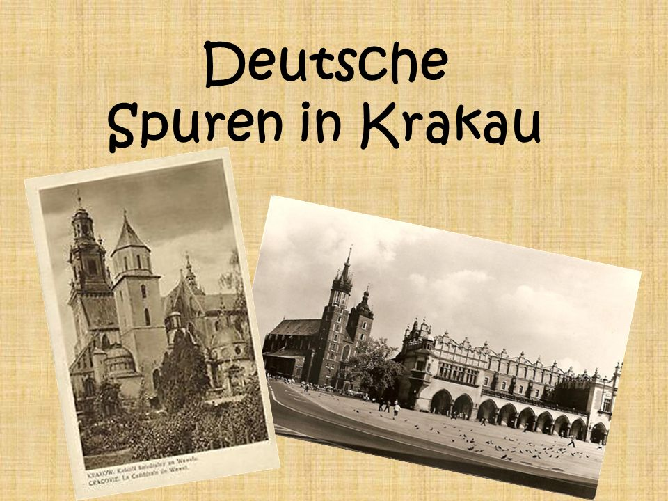 Deutsche Spuren in Krakau