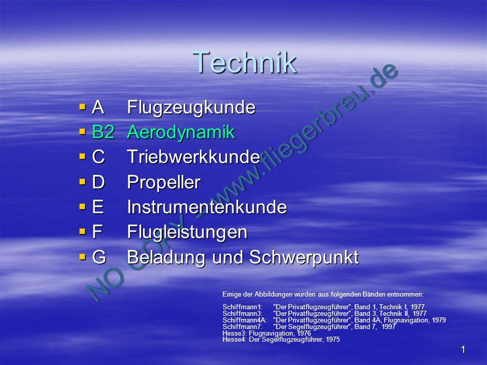 Technik A Flugzeugkunde B2 Aerodynamik C Triebwerkkunde D Propeller