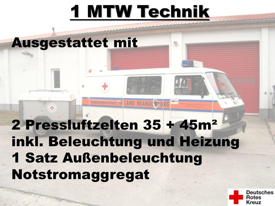 1 MTW Technik Ausgestattet mit 2 Pressluftzelten 35 + 45m²
