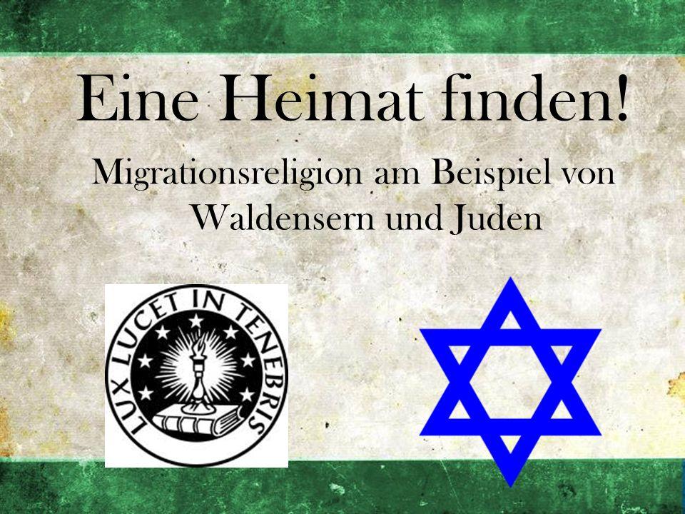 Migrationsreligion am Beispiel von Waldensern und Juden