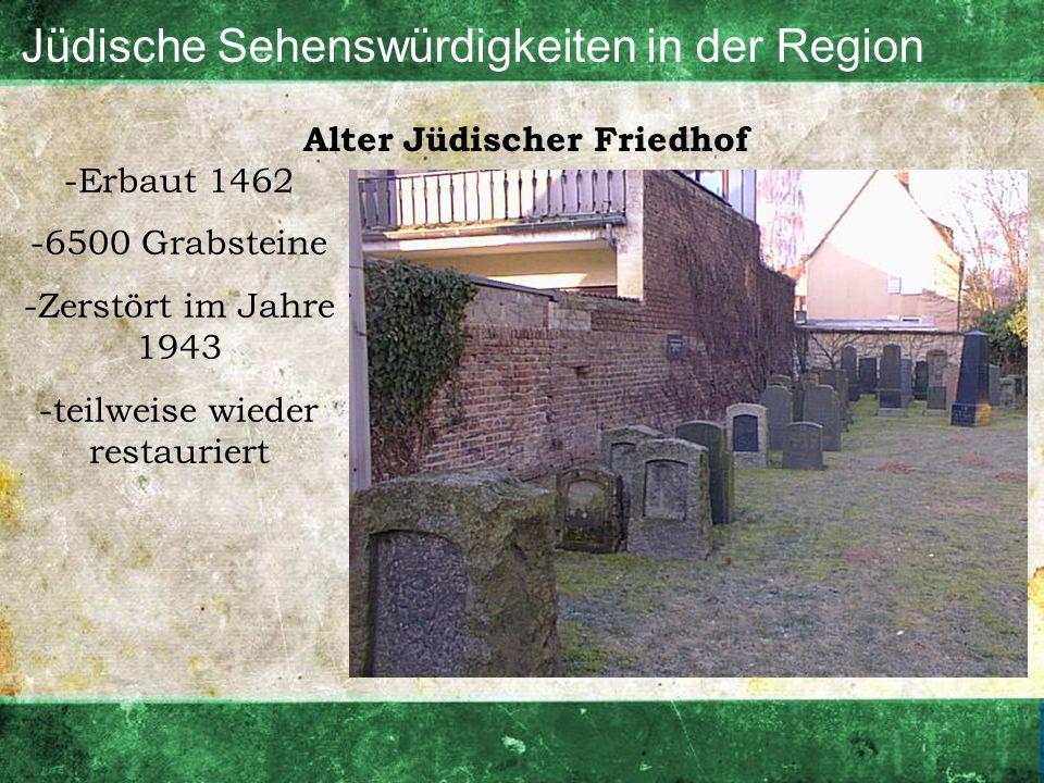 Jüdische Sehenswürdigkeiten in der Region