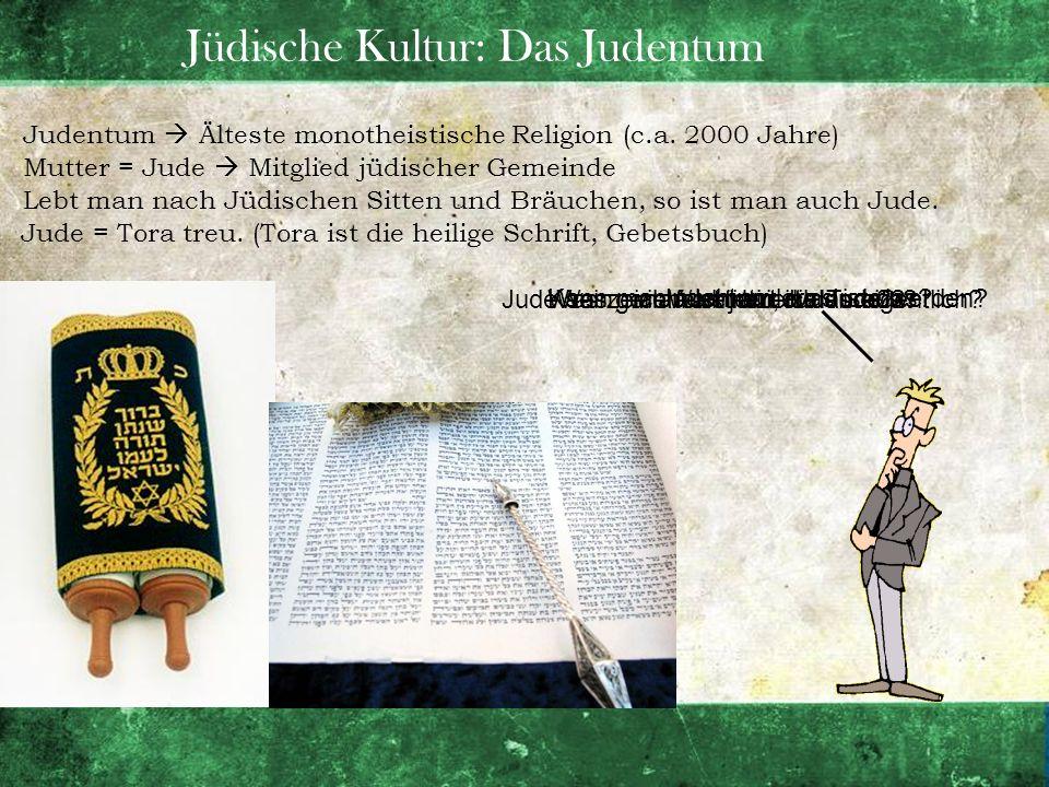 Jüdische Kultur: Das Judentum