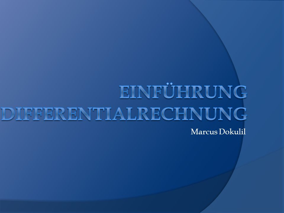 Einführung Differentialrechnung