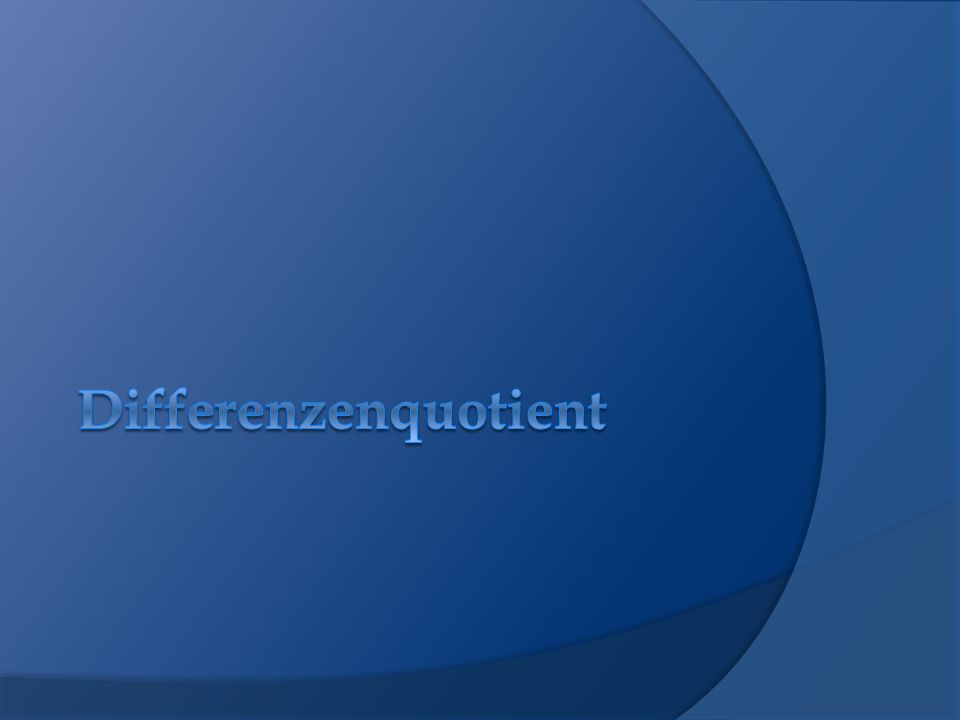 Differenzenquotient