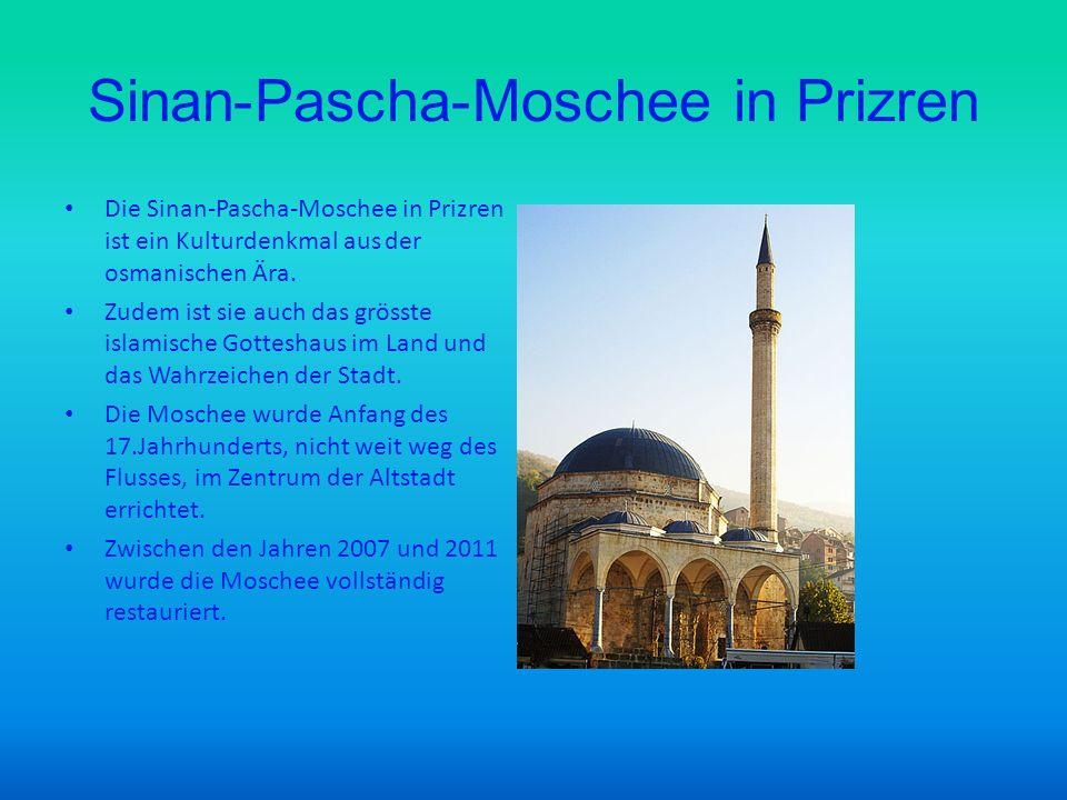 Sinan-Pascha-Moschee in Prizren