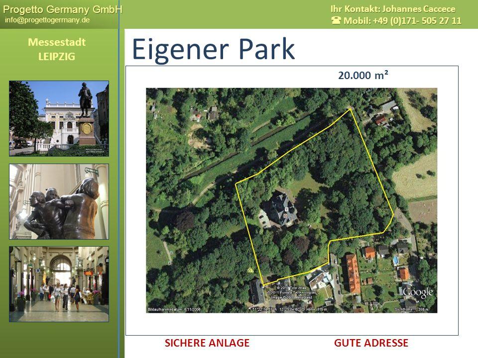Eigener Park Messestadt LEIPZIG 20.000 m² 20.000 m²