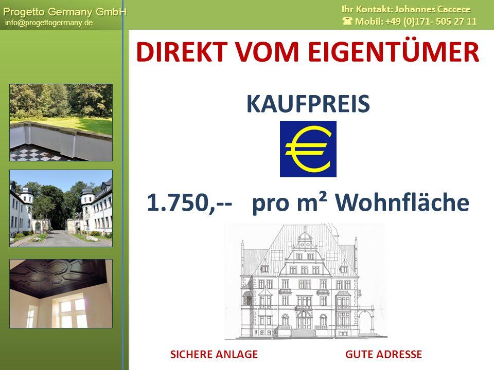 DIREKT VOM EIGENTÜMER KAUFPREIS 1.750,-- pro m² Wohnfläche x