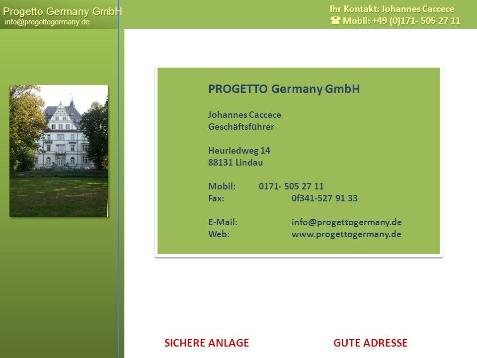 PROGETTO Germany GmbH Johannes Caccece Geschäftsführer Heuriedweg 14