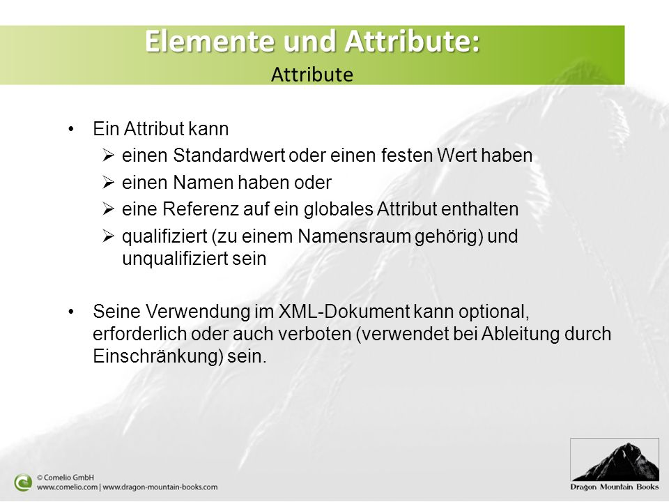 Elemente und Attribute: Attribute