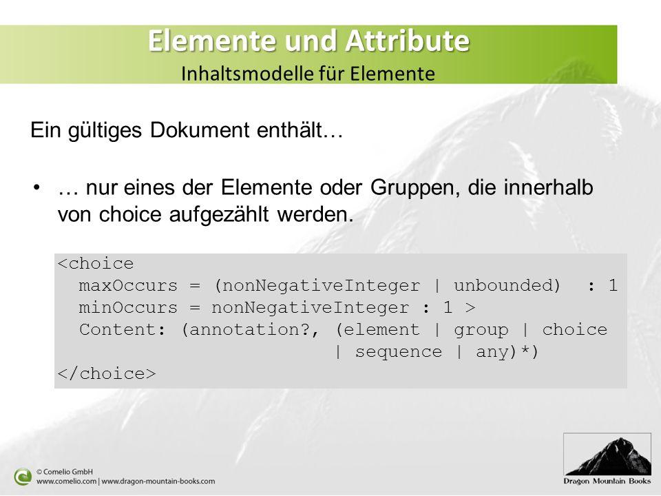 Elemente und Attribute Inhaltsmodelle für Elemente
