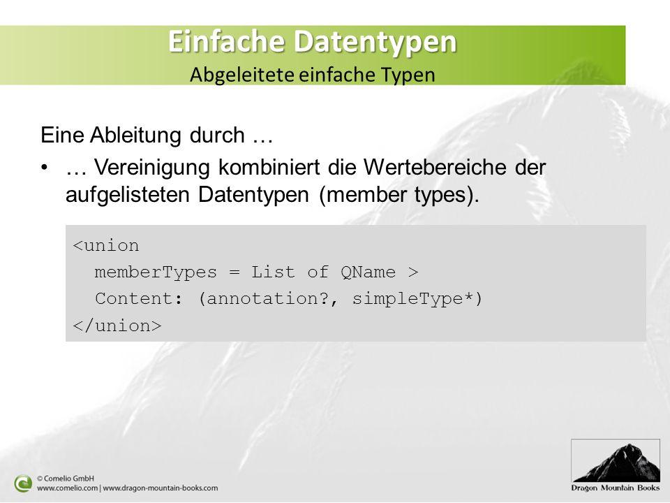Einfache Datentypen Abgeleitete einfache Typen