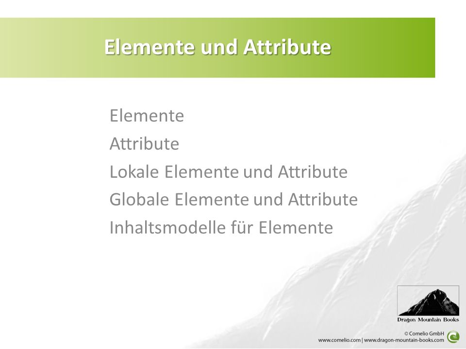 Elemente und Attribute