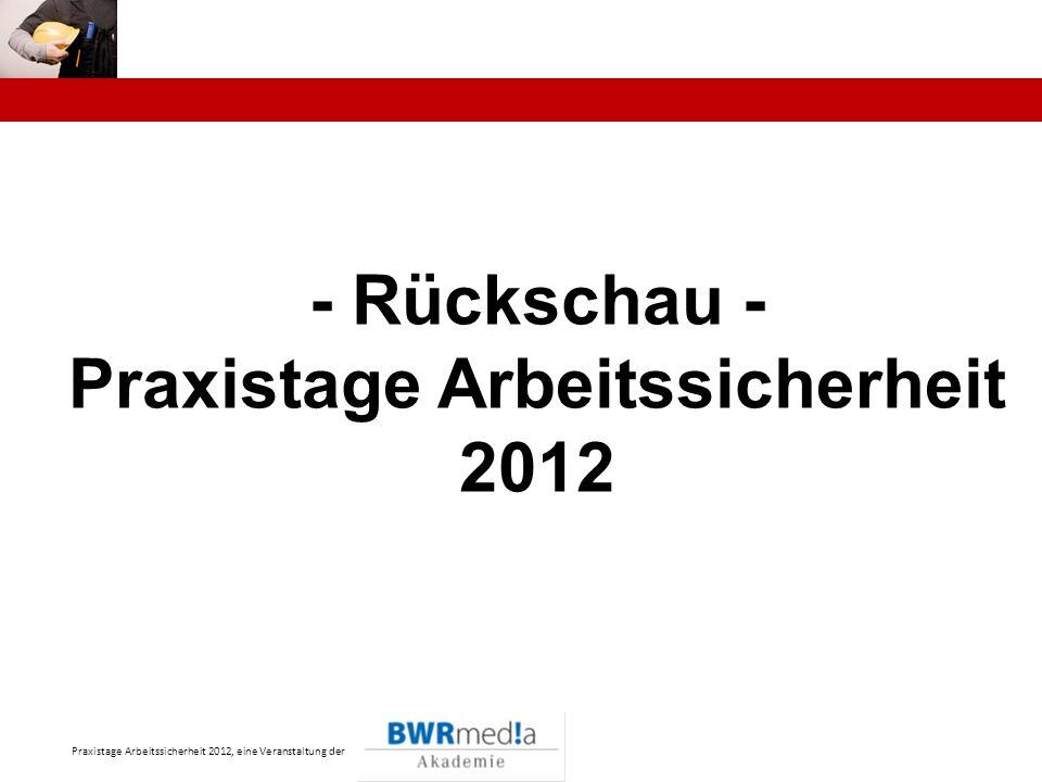 Praxistage Arbeitssicherheit 2012