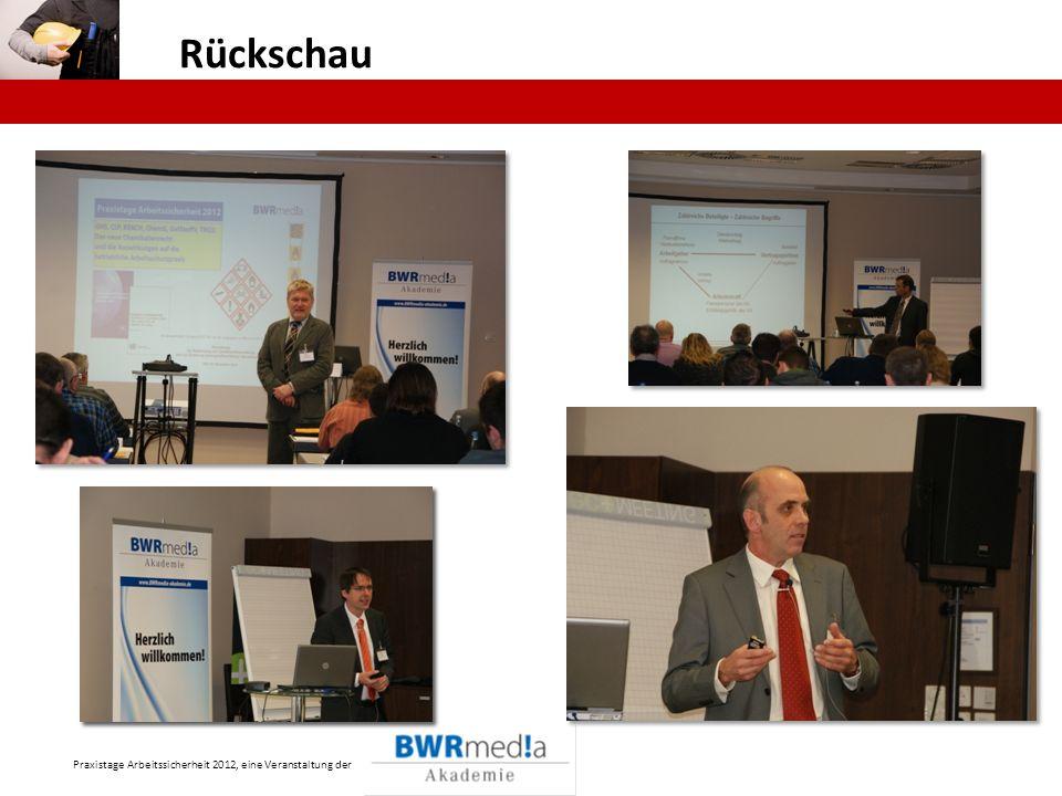 Rückschau Praxistage Arbeitssicherheit 2012, eine Veranstaltung der