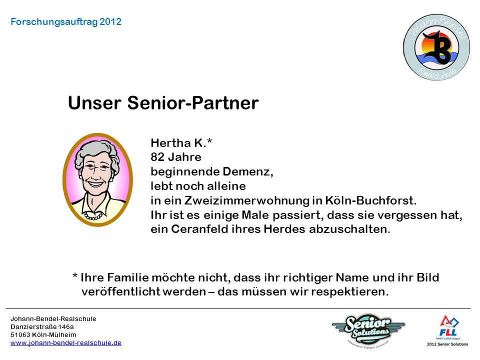Unser Senior-Partner Hertha K.* 82 Jahre beginnende Demenz,
