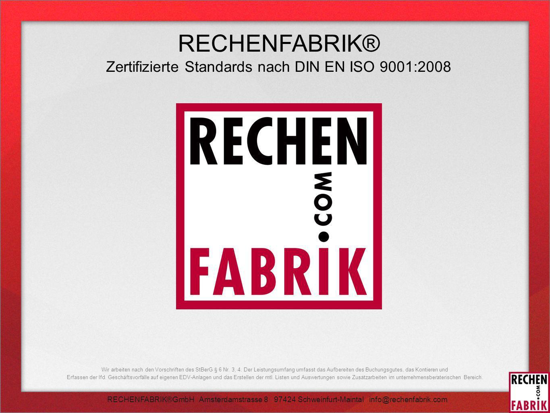 Zertifizierte Standards nach DIN EN ISO 9001:2008