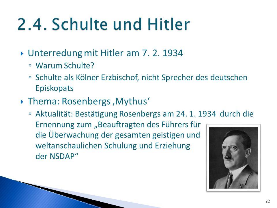 2.4. Schulte und Hitler Unterredung mit Hitler am 7. 2. 1934