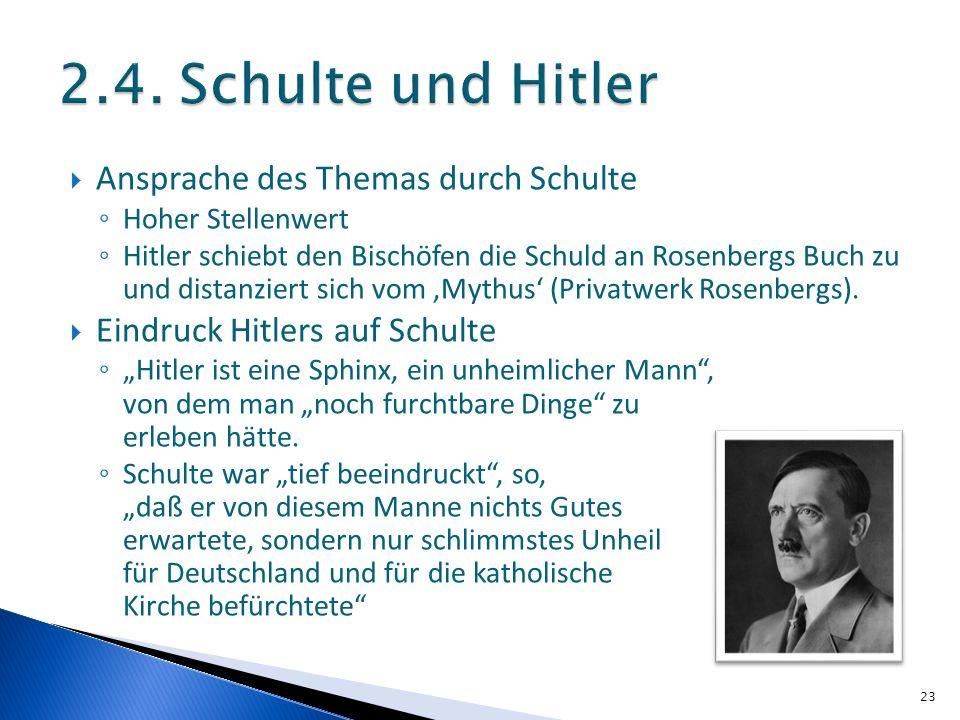 2.4. Schulte und Hitler Ansprache des Themas durch Schulte