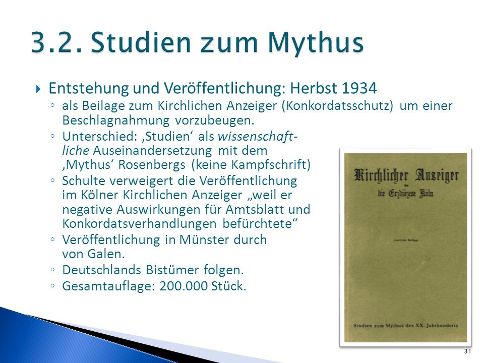 3.2. Studien zum Mythus Entstehung und Veröffentlichung: Herbst 1934