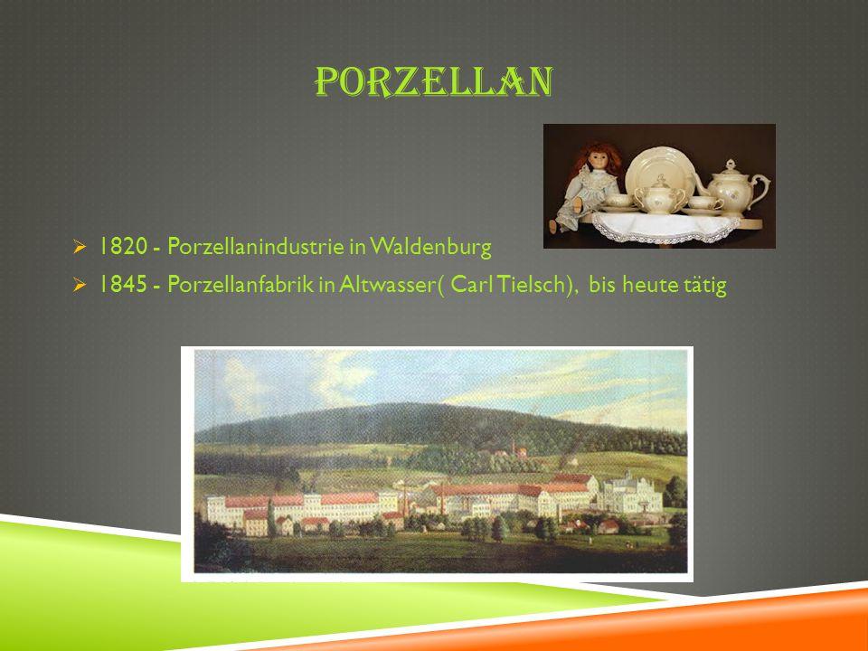 Porzellan 1820 - Porzellanindustrie in Waldenburg