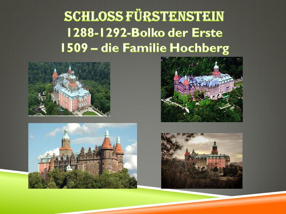 Schloss Fürstenstein 1288-1292-Bolko der Erste