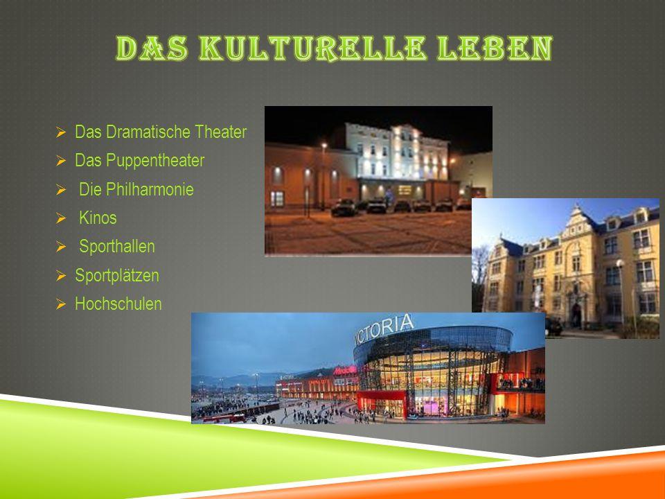 Das kulturelle Leben Das Dramatische Theater Das Puppentheater