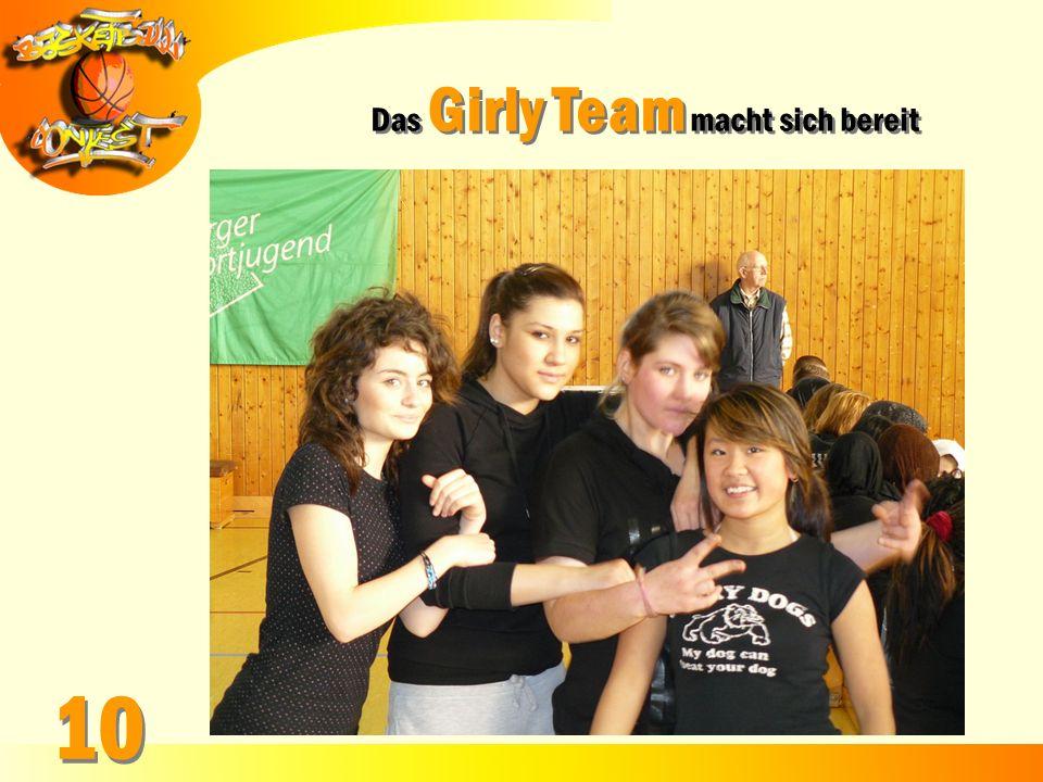 Das Girly Team macht sich bereit