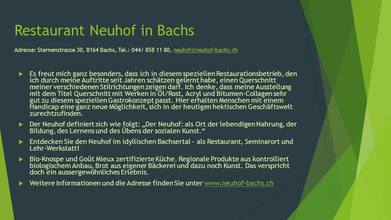 Restaurant Neuhof in Bachs Adresse: Sternenstrasse 30, 8164 Bachs, Tel