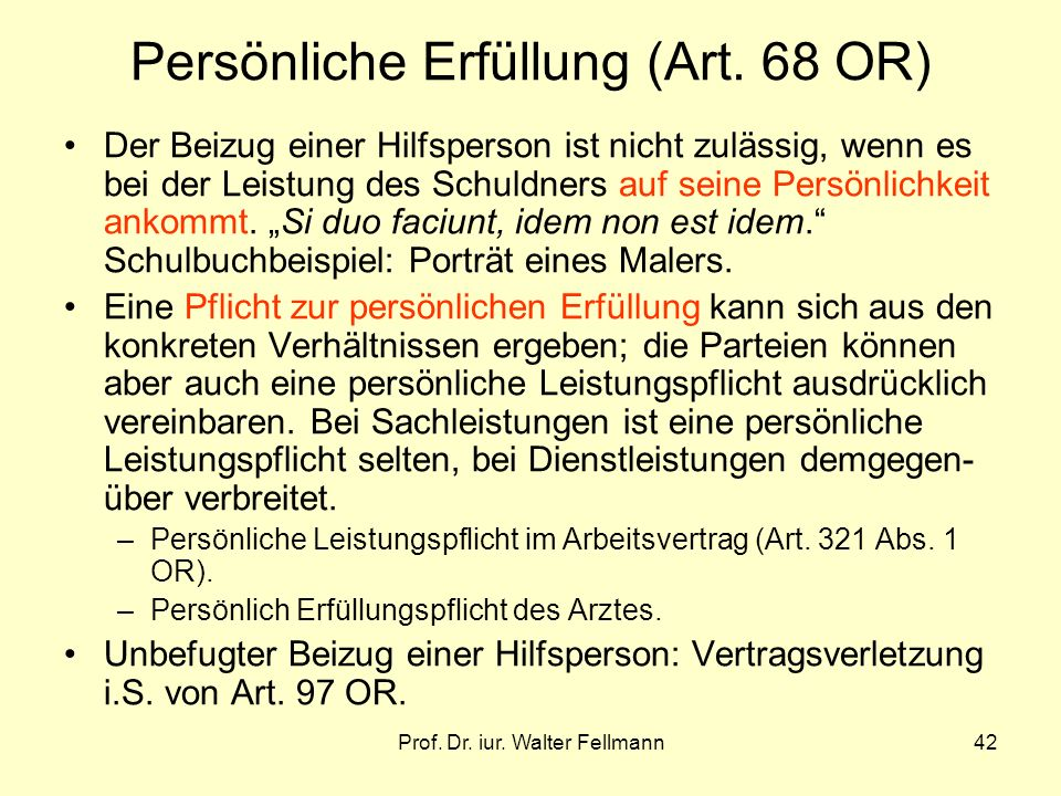 Persönliche Erfüllung (Art. 68 OR)