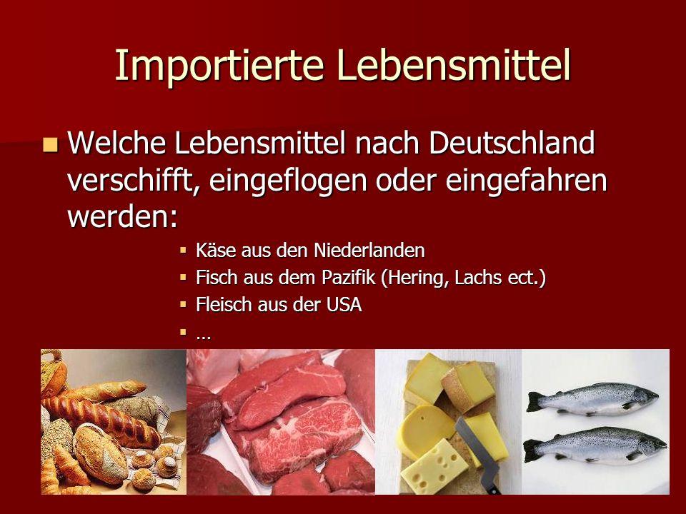 Importierte Lebensmittel
