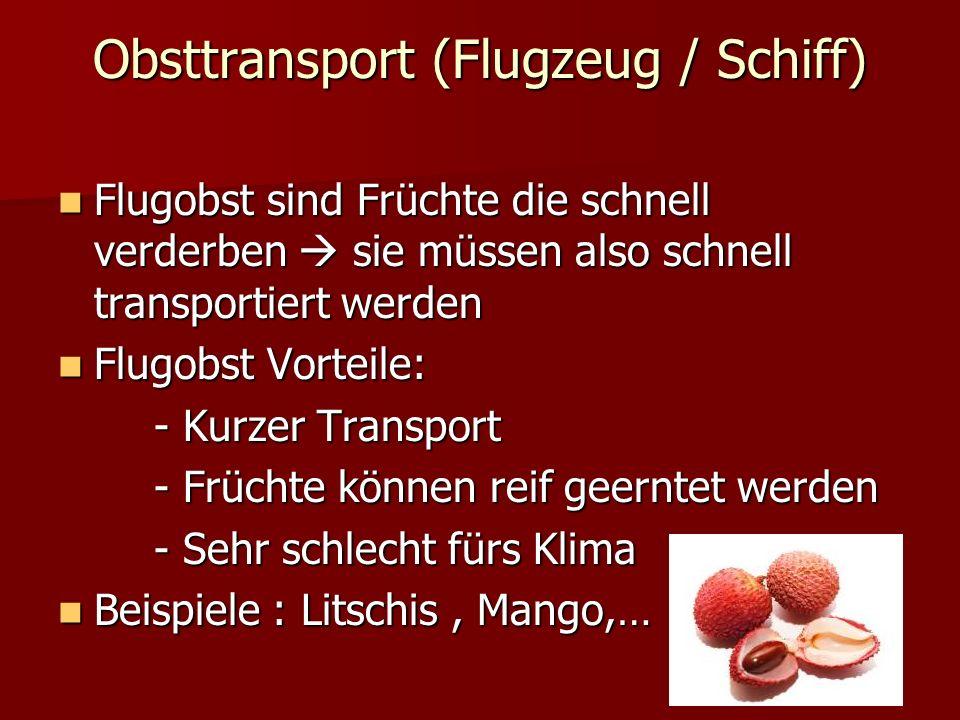 Obsttransport (Flugzeug / Schiff)