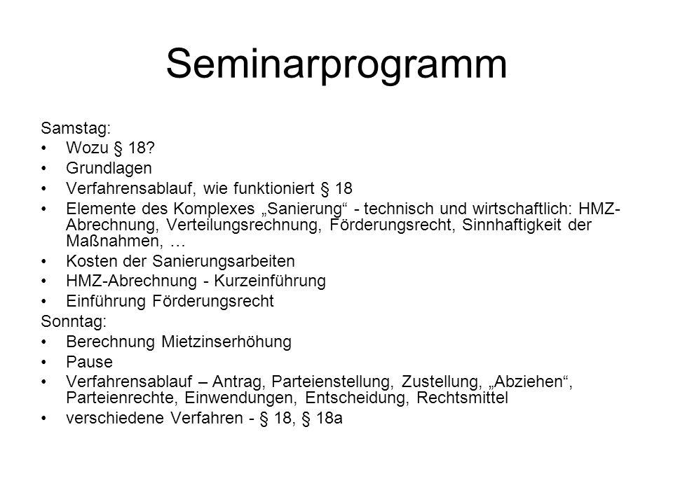 Seminarprogramm Samstag: Wozu § 18 Grundlagen
