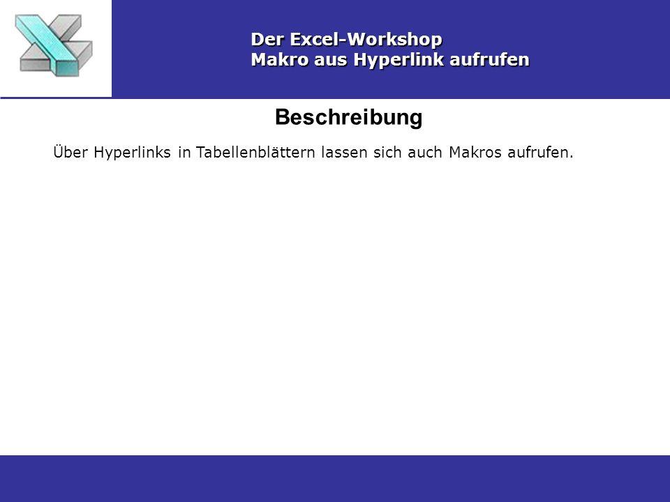 Beschreibung Der Excel-Workshop Makro aus Hyperlink aufrufen
