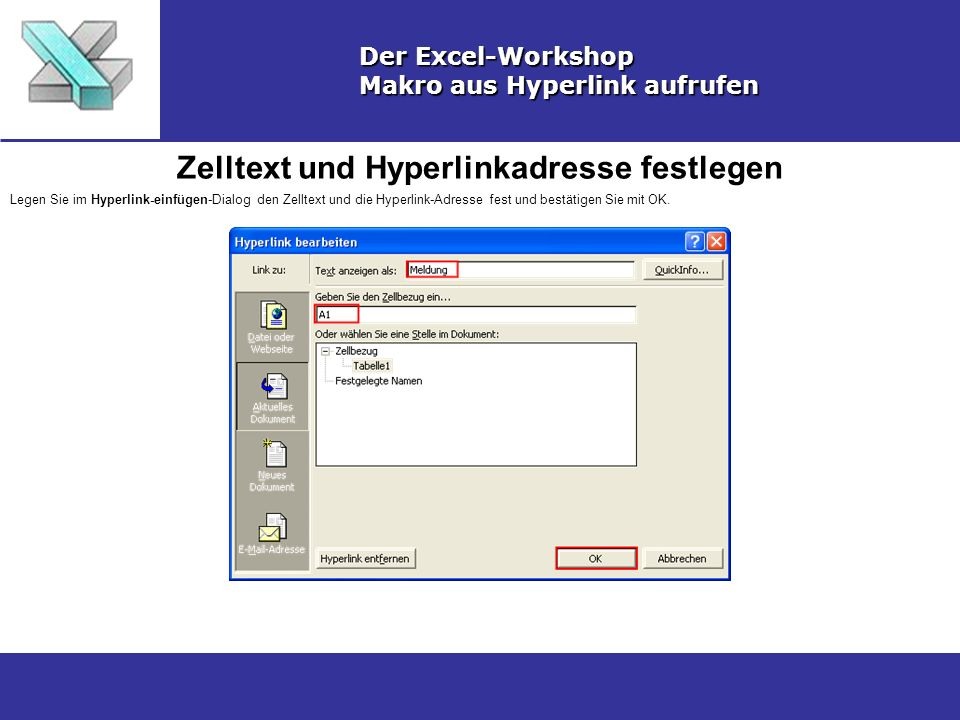 Zelltext und Hyperlinkadresse festlegen