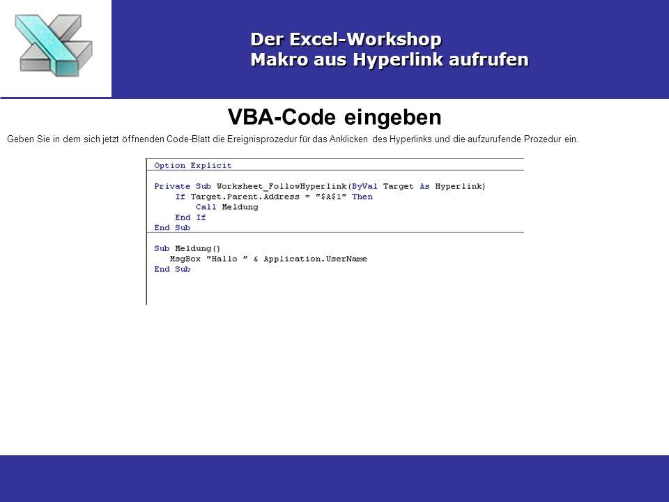 VBA-Code eingeben Der Excel-Workshop Makro aus Hyperlink aufrufen