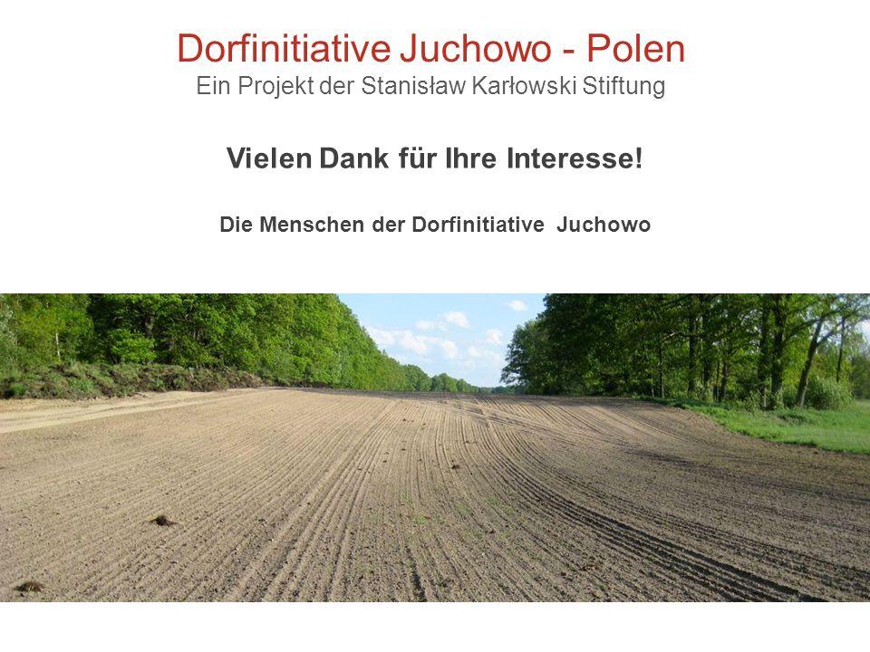 Dorfinitiative Juchowo - Polen Ein Projekt der Stanisław Karłowski Stiftung