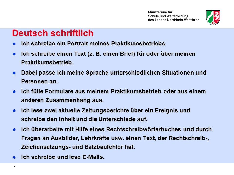 Deutsch schriftlich Ich schreibe ein Portrait meines Praktikumsbetriebs.