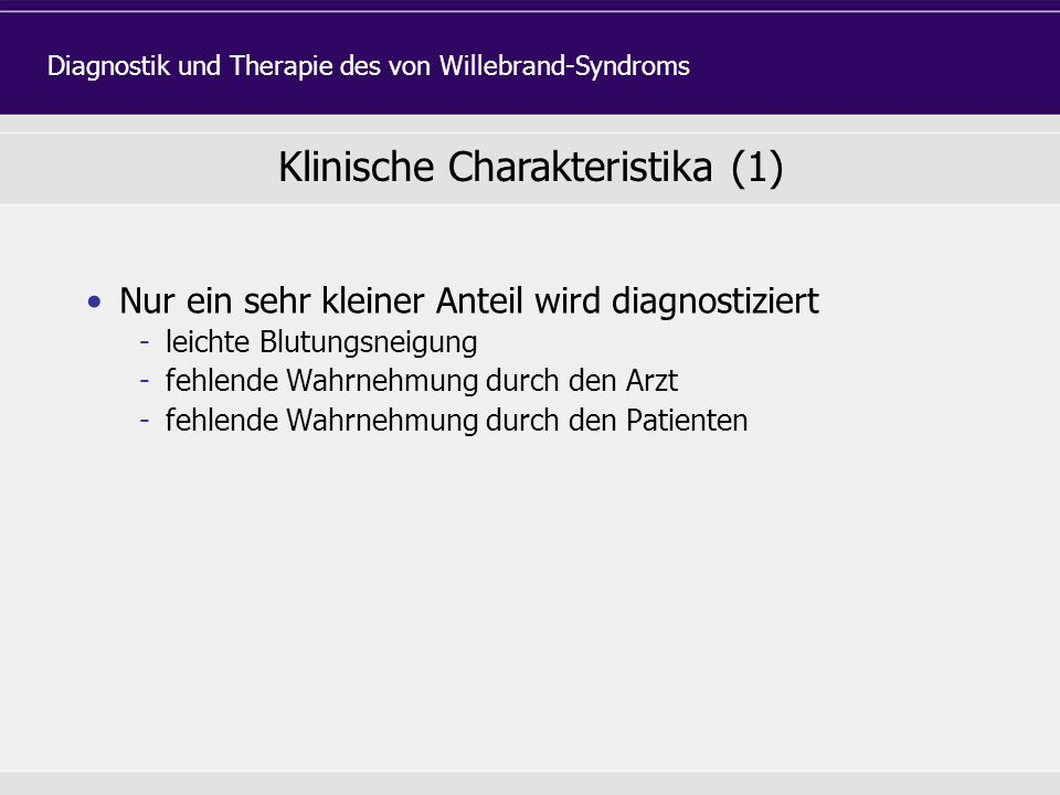 Klinische Charakteristika (1)
